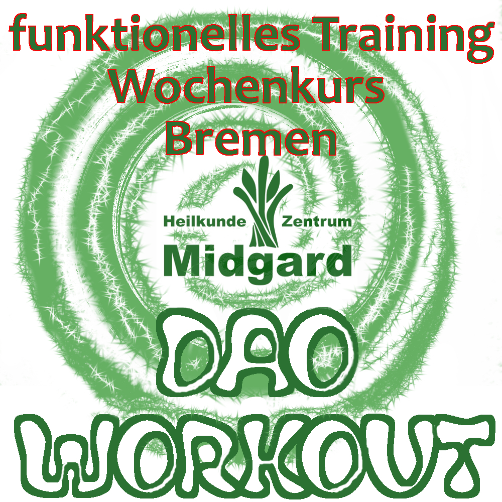 Dao Workout Wochenkurs: daoistisches funktionelles Training